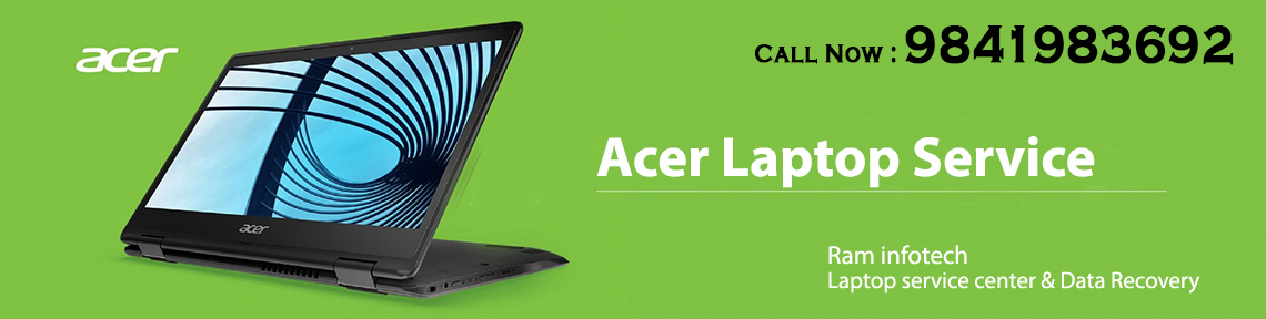 Acer Authorized Laptop service center porur
